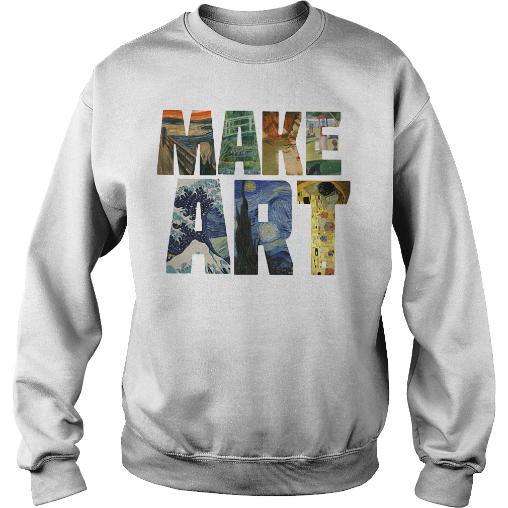 Make ART Artist Artistic Humor Painting Cool Sweater