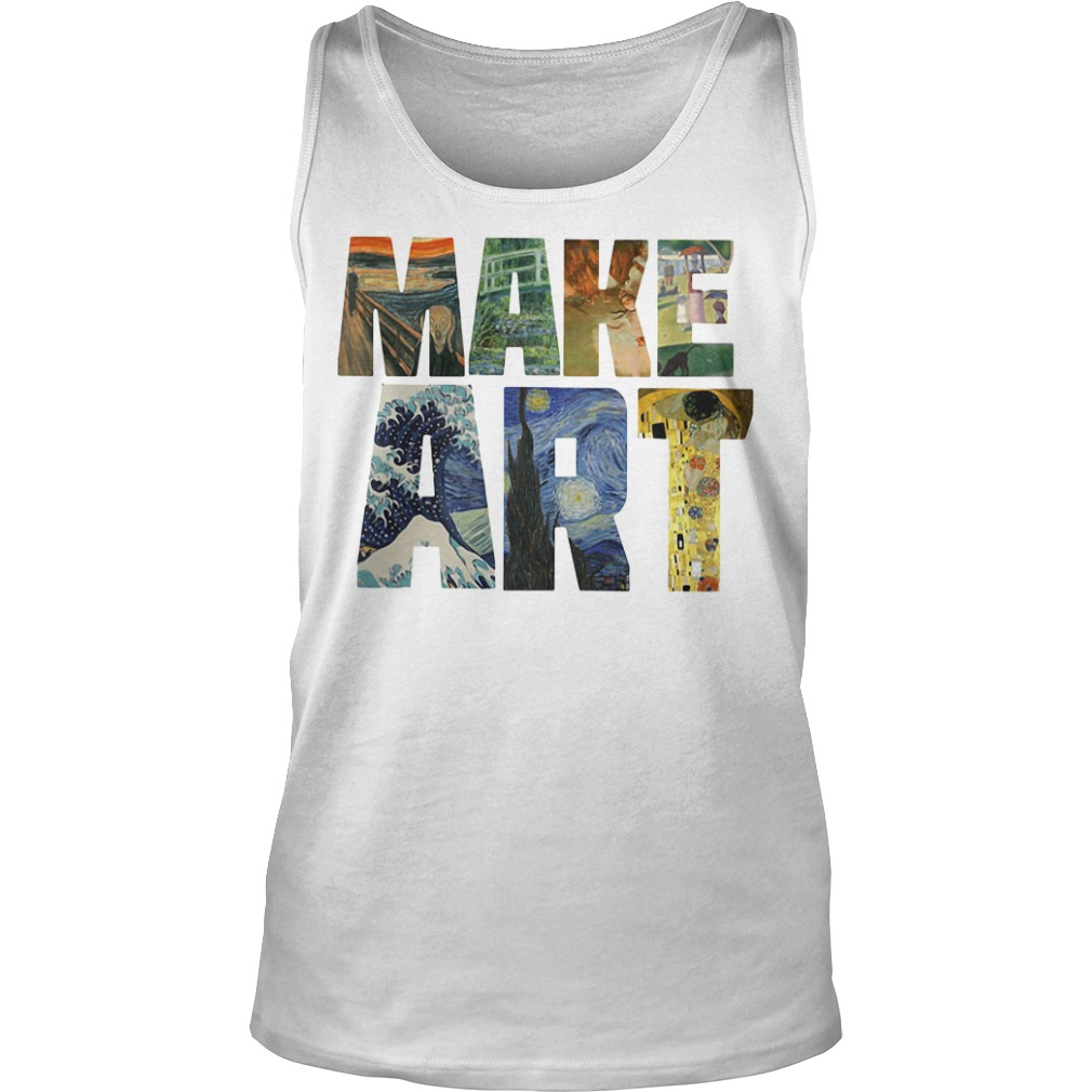 Make ART Artist Artistic Humor Painting Cool Tank top