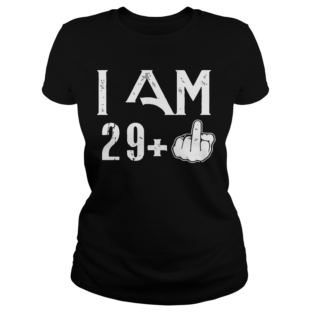 Middle Finger: I Am 29 Plus 30 birthday Ladies tee