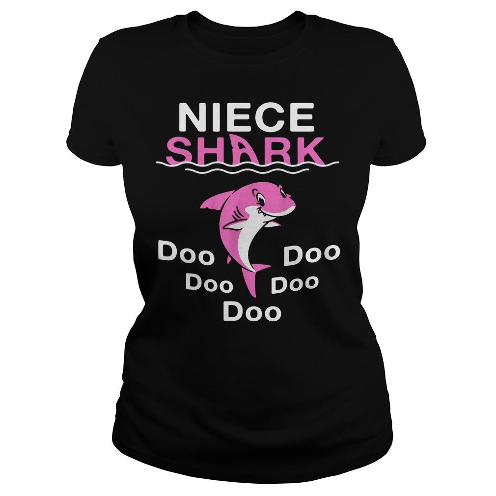 Niece shark doo doo doo doo Ladies tee