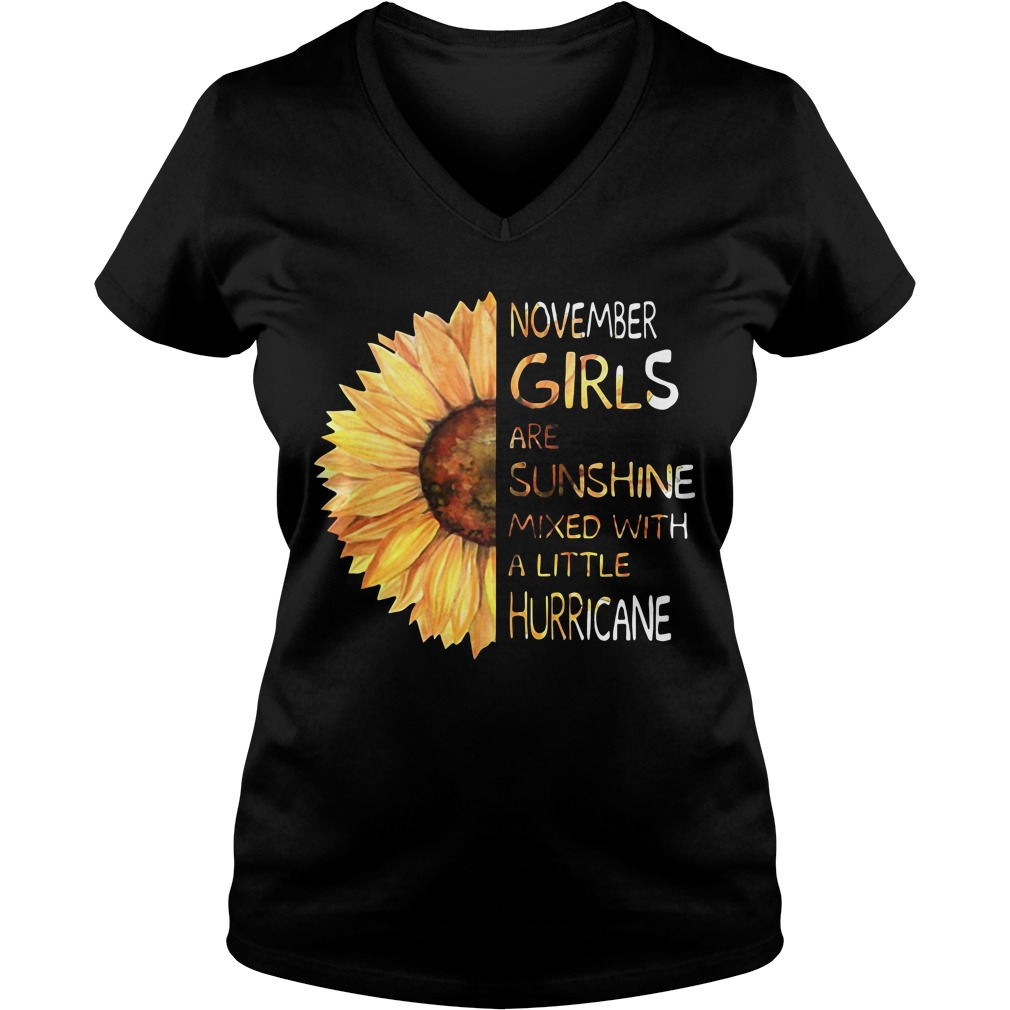 November girls are sunshine mixed with a little hurricane Sunflower V-neck T-shirt