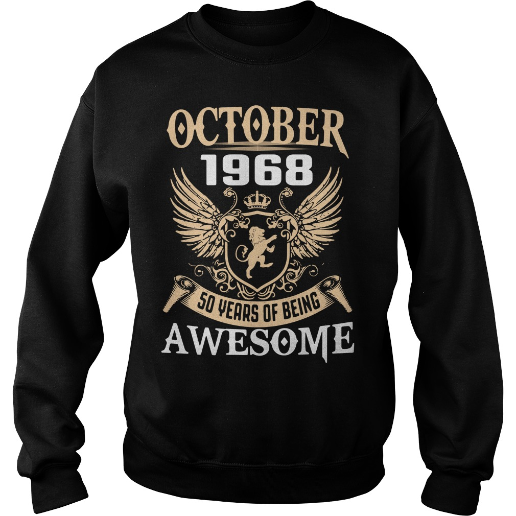 October 1968 50 years of being awesome Sweater