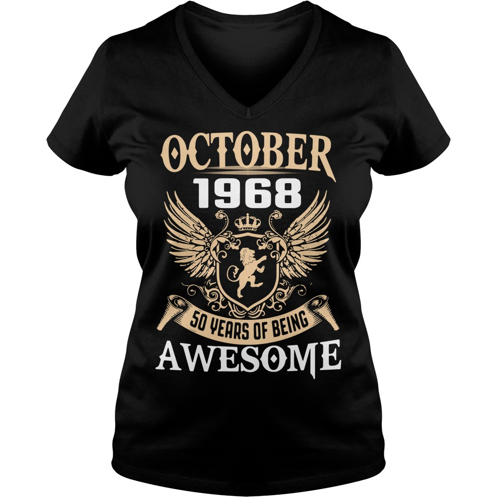 October 1968 50 years of being awesome V-neck T-shirt