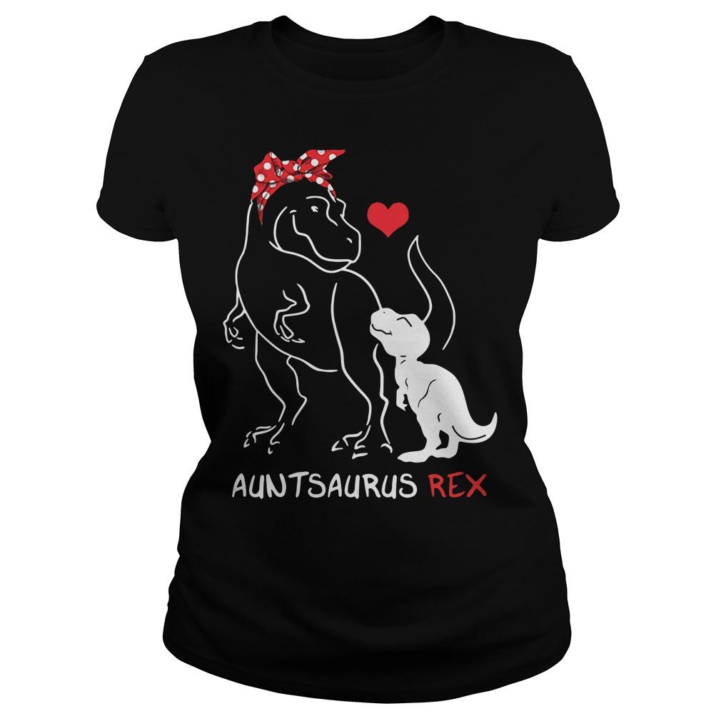 Official auntsaurus-rex Ladies tee