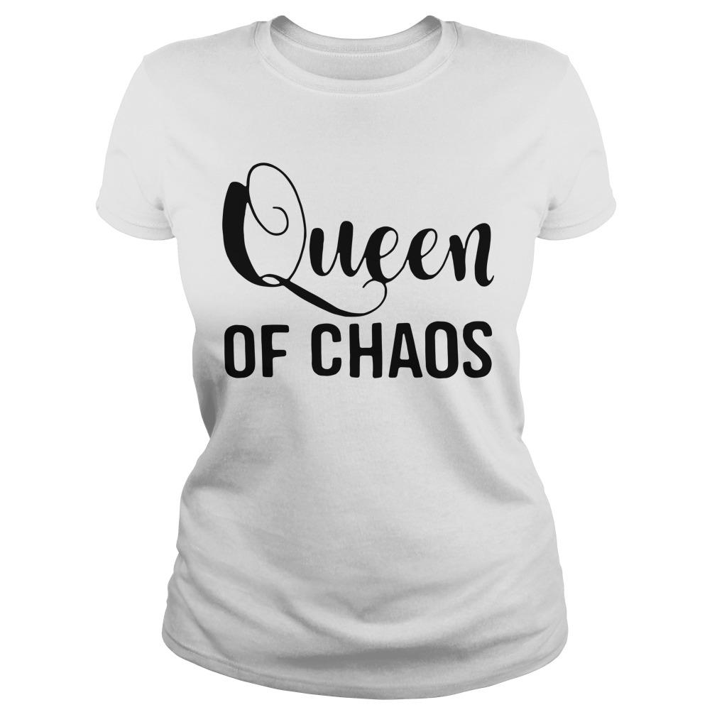 Queen of chaos Ladies tee