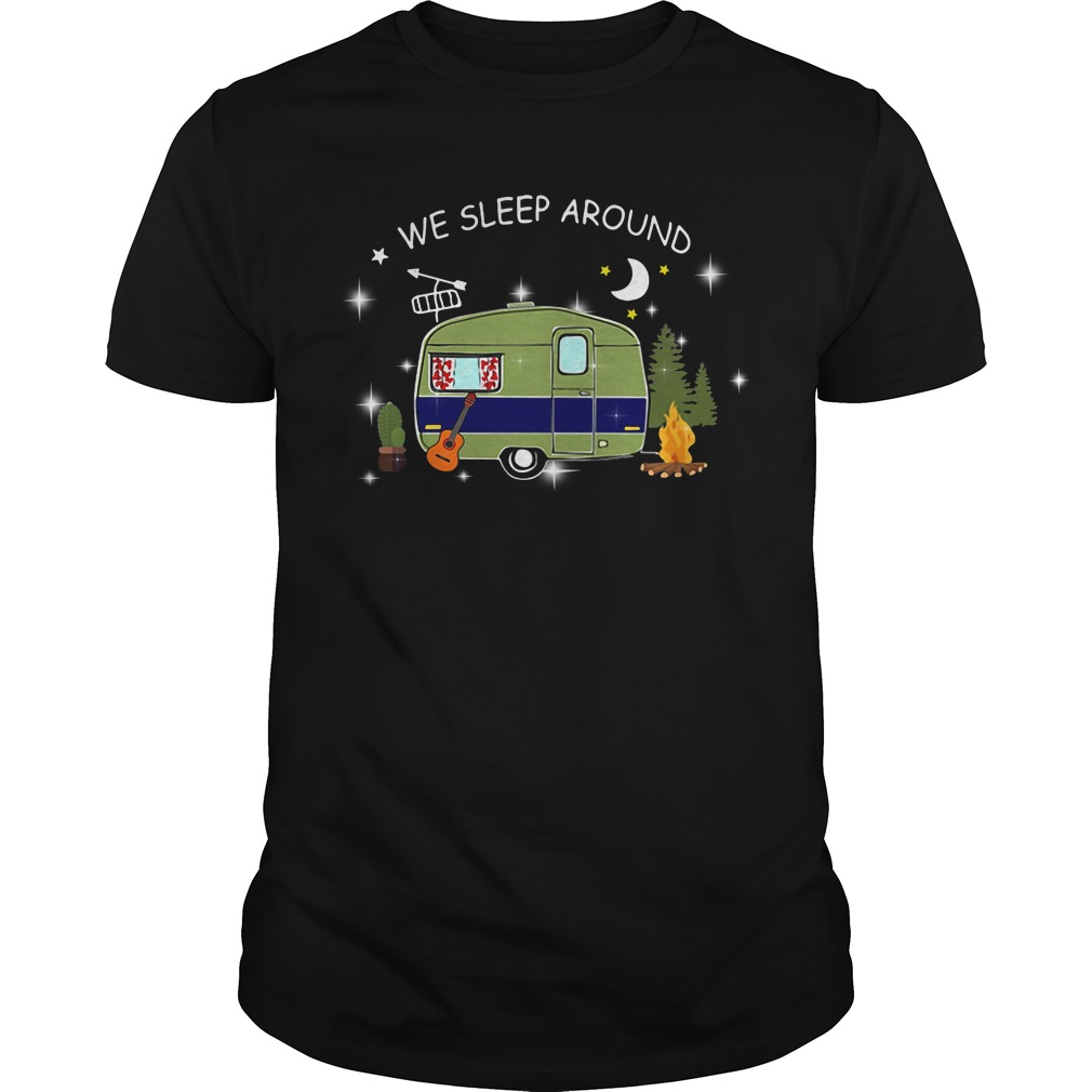 We sleep around camping Guys shirt