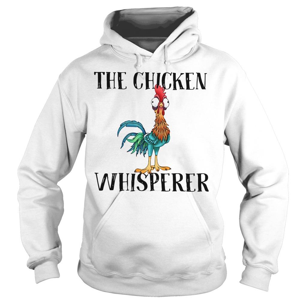 The Chicken Whisperer Funny Farmer Hoodie
