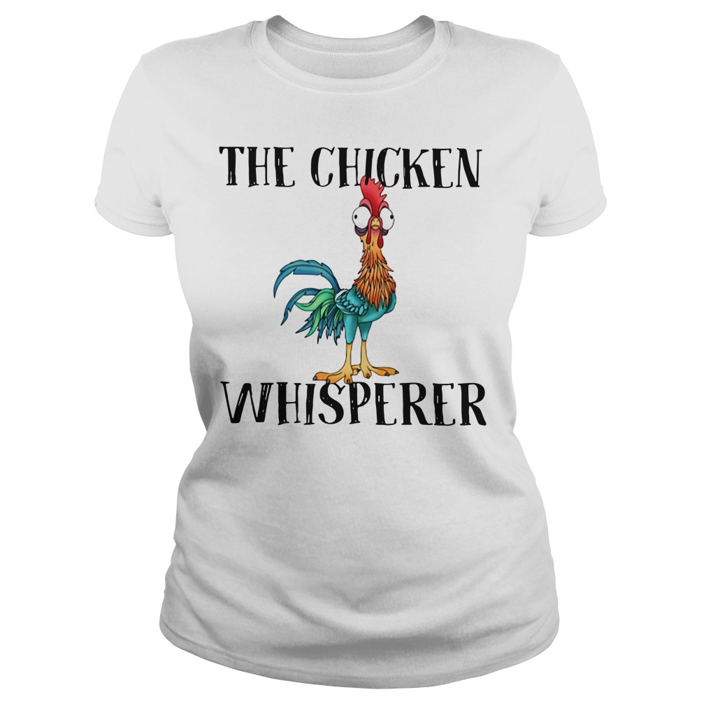 The Chicken Whisperer Funny Farmer Ladies tee