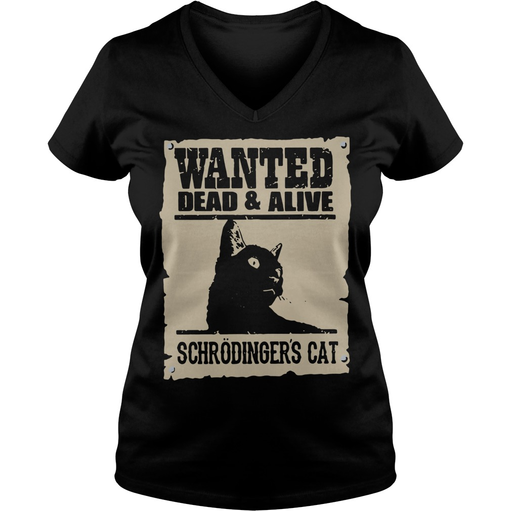 Wanted dead and alive schrodinger's cat V-neck T-shirt