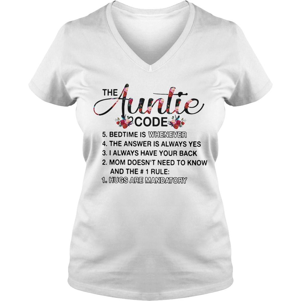 The Auntie Code Bedtime Is Whenever Hugs Are Mandatory V-neck T-shirt