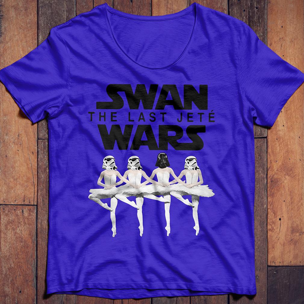 Ballet dane Swan the last Jete wars shirt