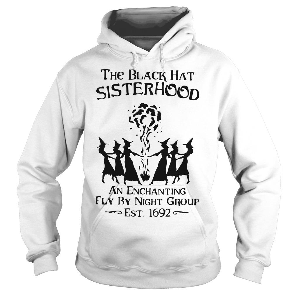 The black hat sisterhood an enchanting fly by night group Hoodie