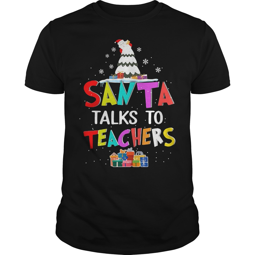 Christmas Santa talks to teachers Guys shirt
