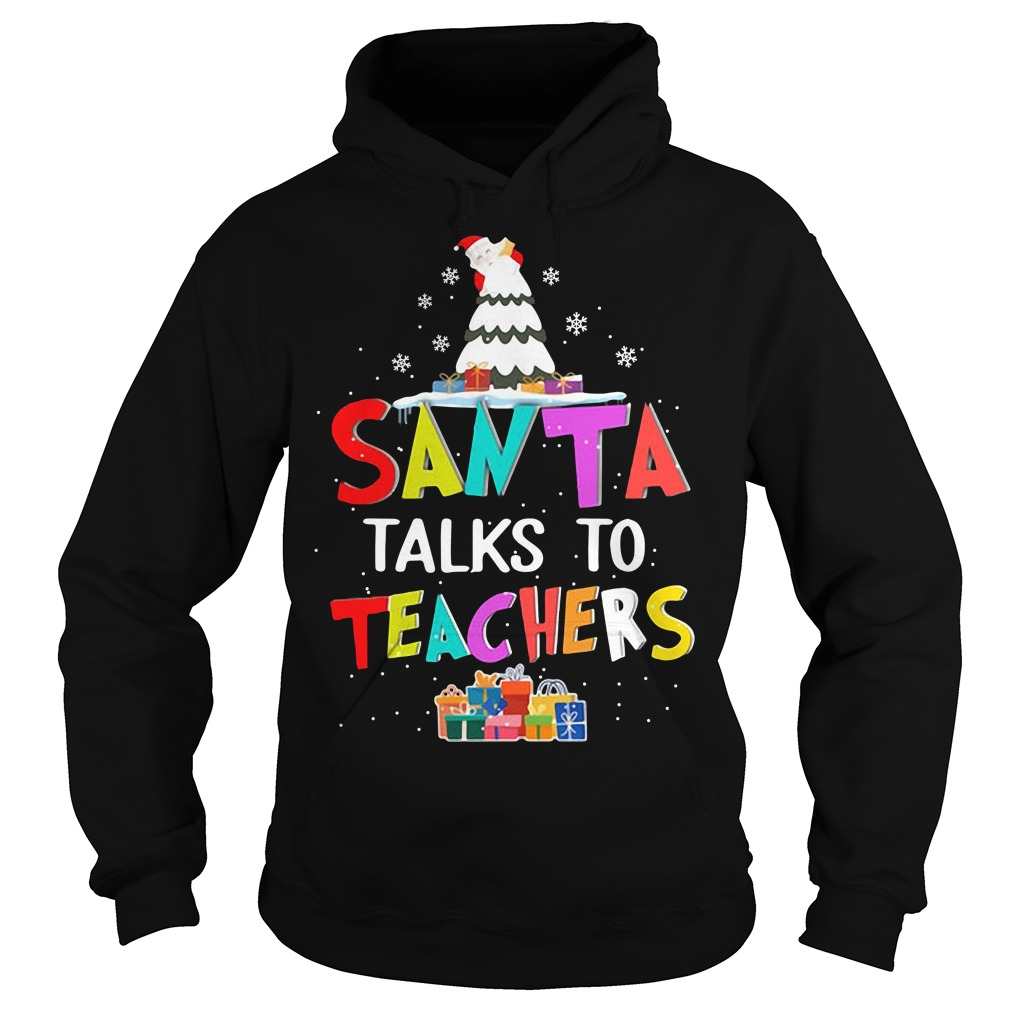 Christmas Santa talks to teachers Hoodie