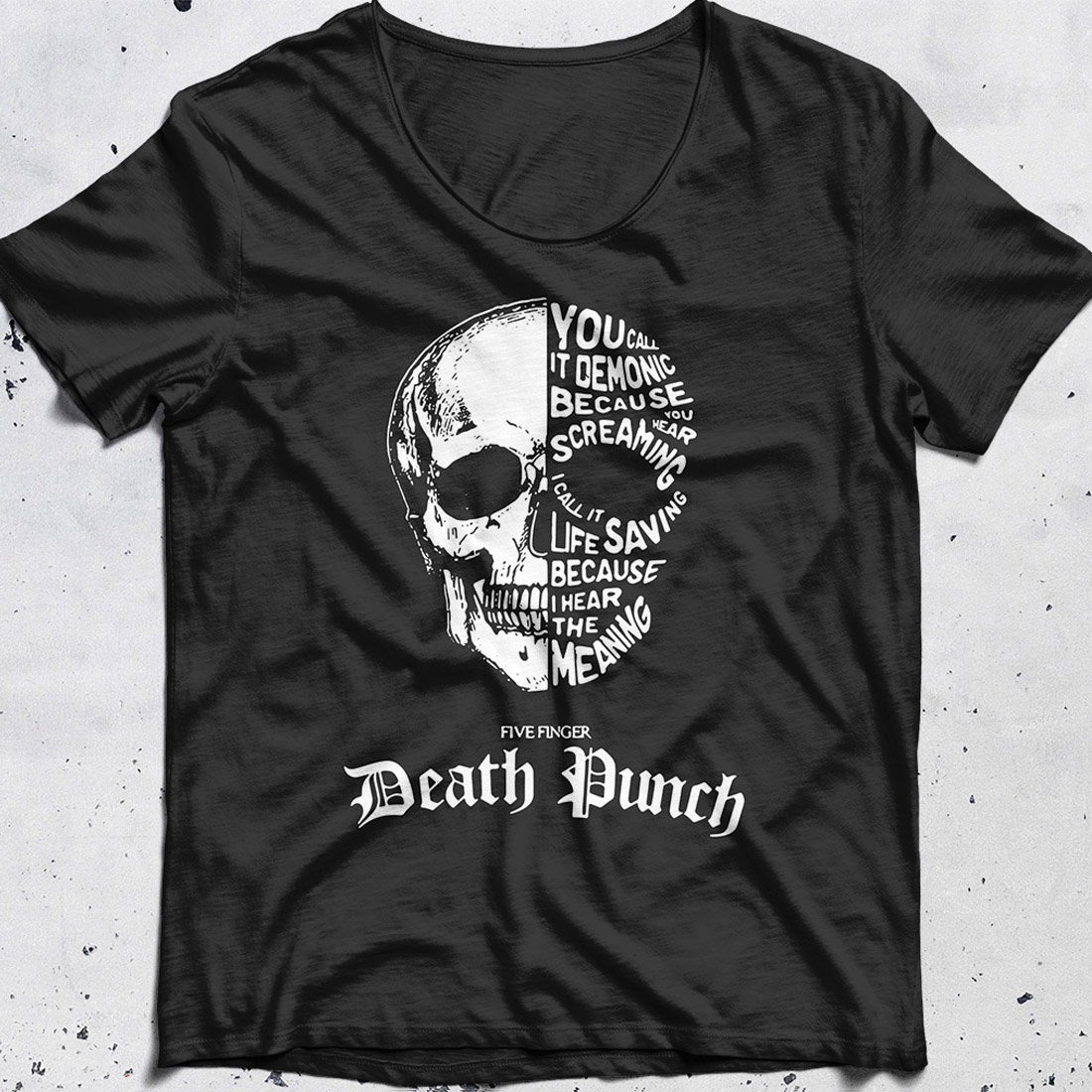 Dead Punch You call it demonic because you hear screaming shirt