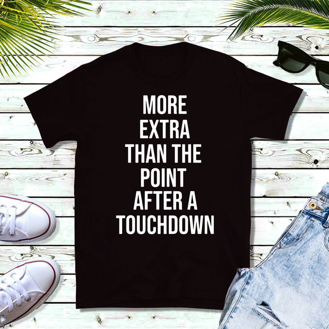 More extra than the point after a touchdown shirt