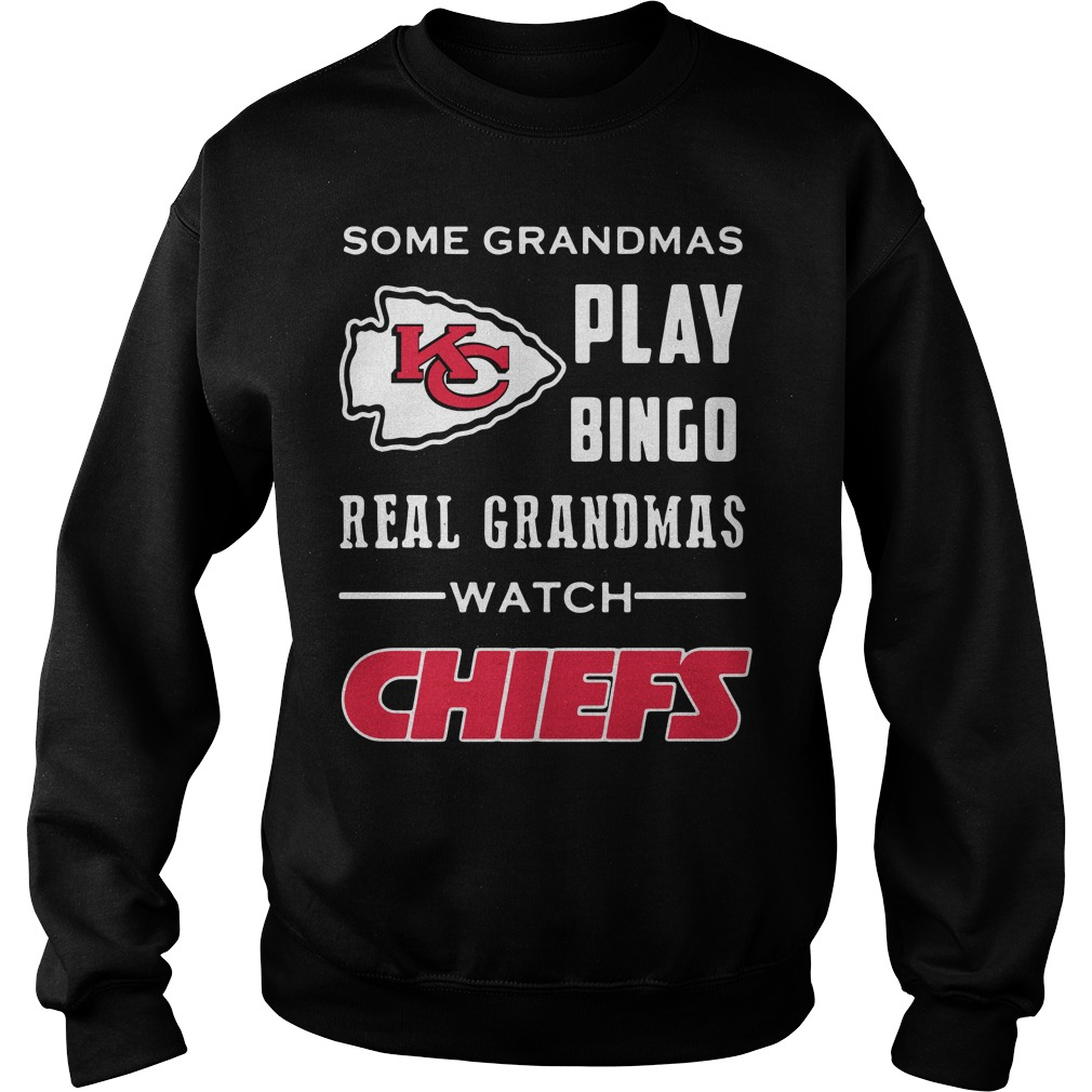 Some Grandmas Play Bingo Real Grandmas Watch Kansas City Chiefs Sweater