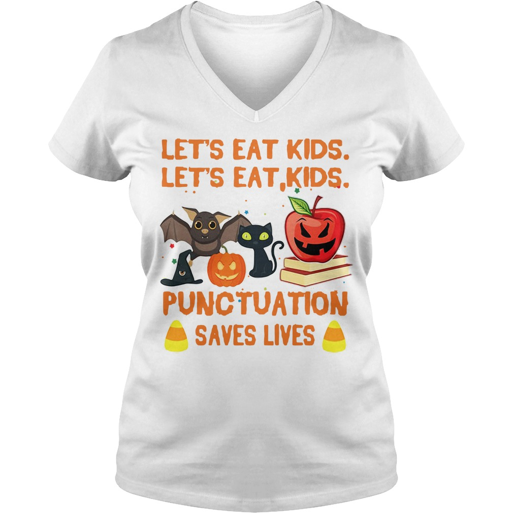 Halloween let's eat kids punctuation saves lives V-neck T-shirt