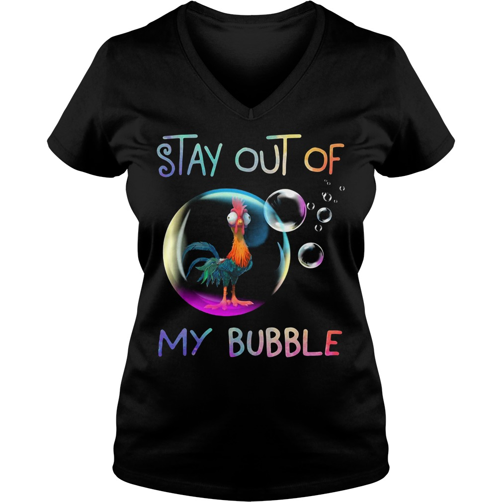 Hei Hei Chicken stay out of my bubble V-neck T-shirt