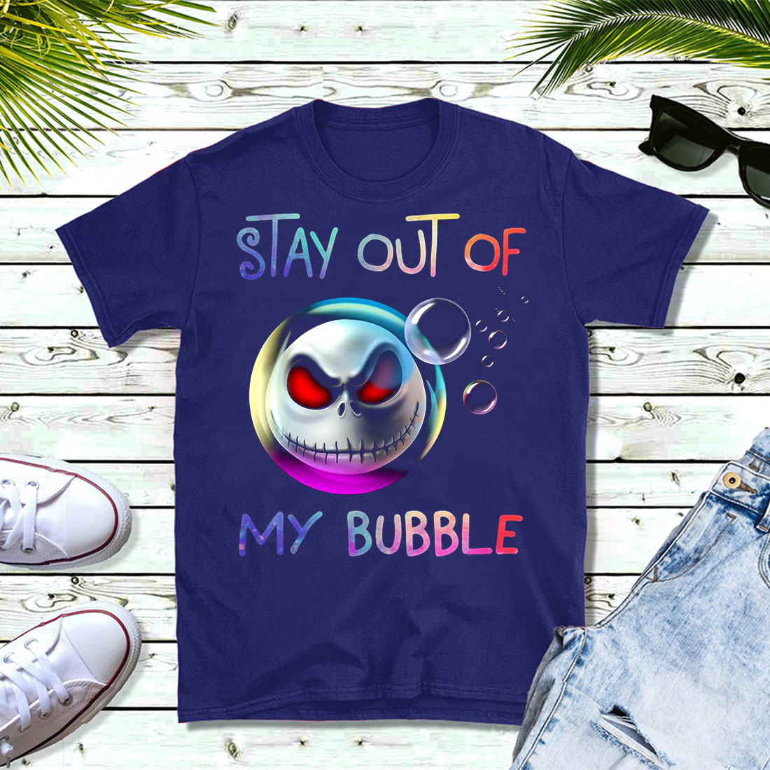 Jack Skellington stay out of my bubble shirt