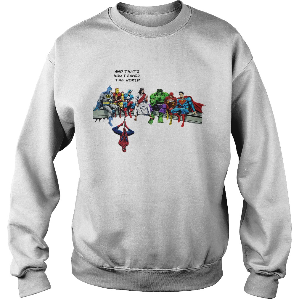 Jesus And Superheroes And That's How I Saved The World Sweater