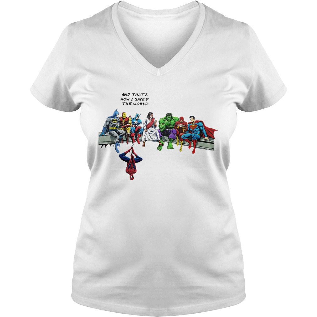 Jesus And Superheroes And That's How I Saved The World V-neck T-shirt