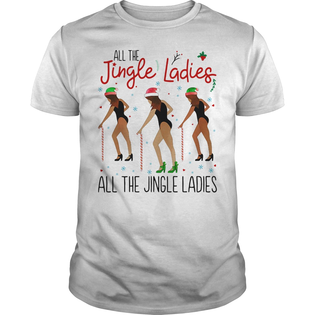 All the Jingle Ladies All the Jingle Ladies Guys shirt