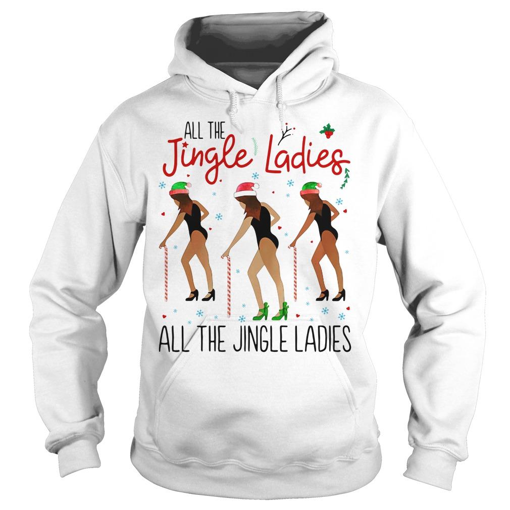 All the Jingle Ladies All the Jingle Ladies Hoodie