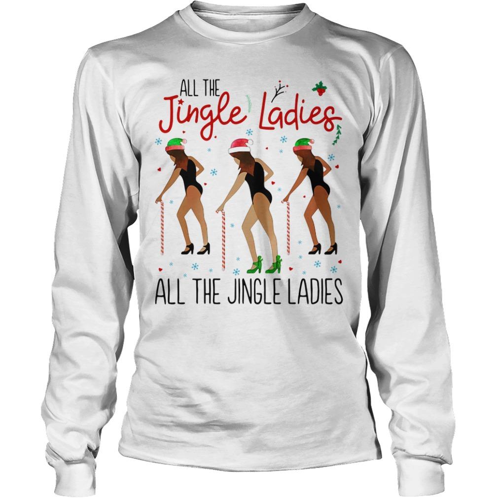 All the Jingle Ladies All the Jingle Ladies Longsleeve tee