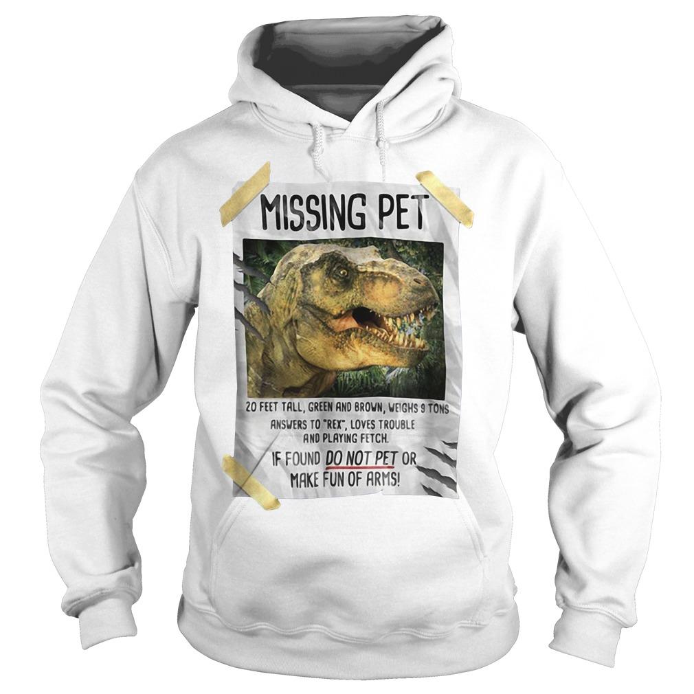 Jurassic park Missing pet Hoodie