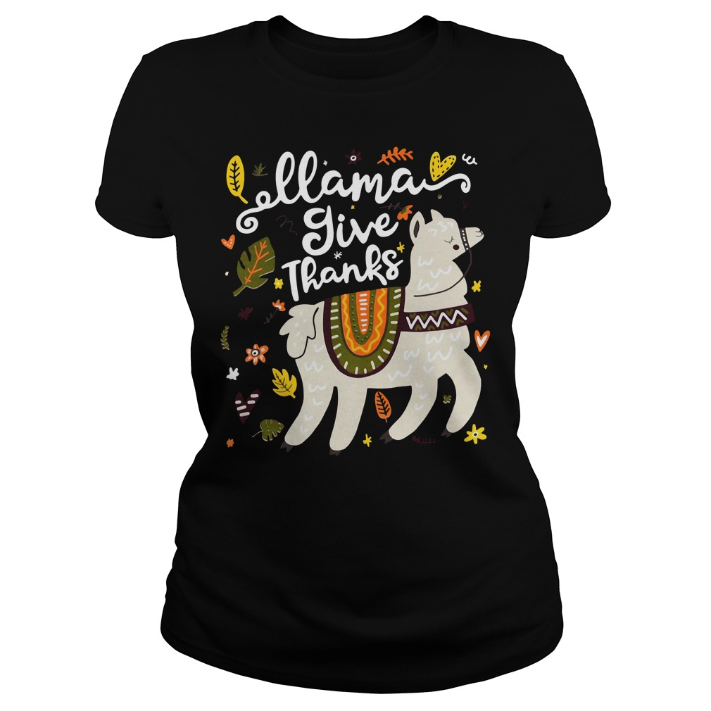 Llama give thanks Ladies tee