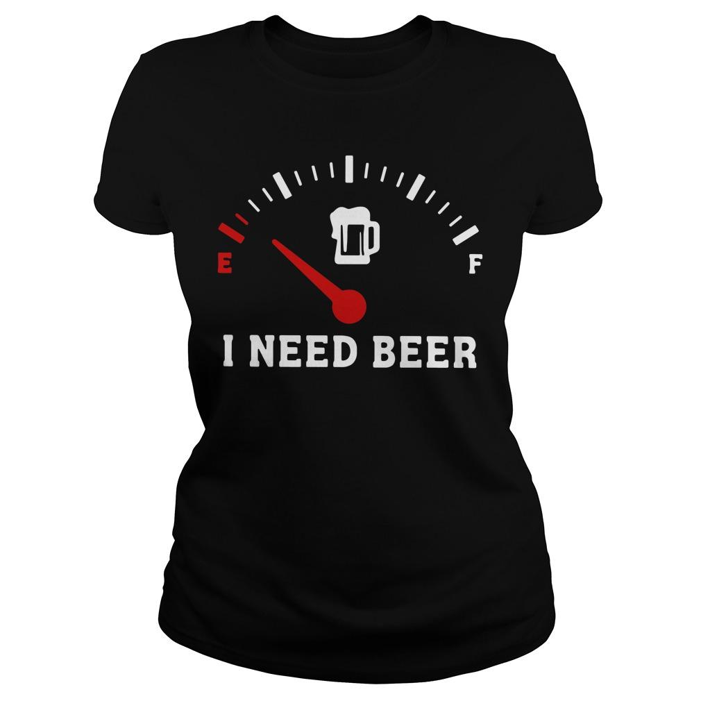 Meter Empty I need beer Ladies tee
