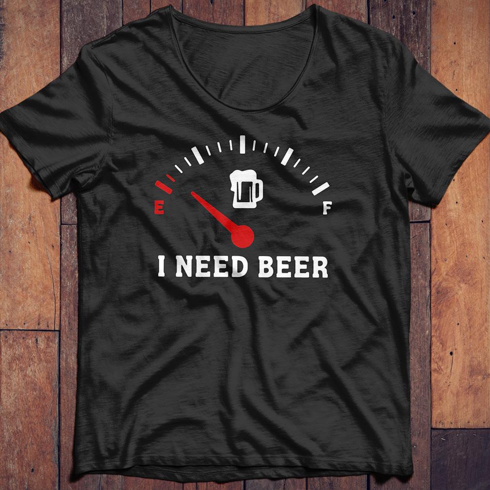 Meter Empty I need beer shirt