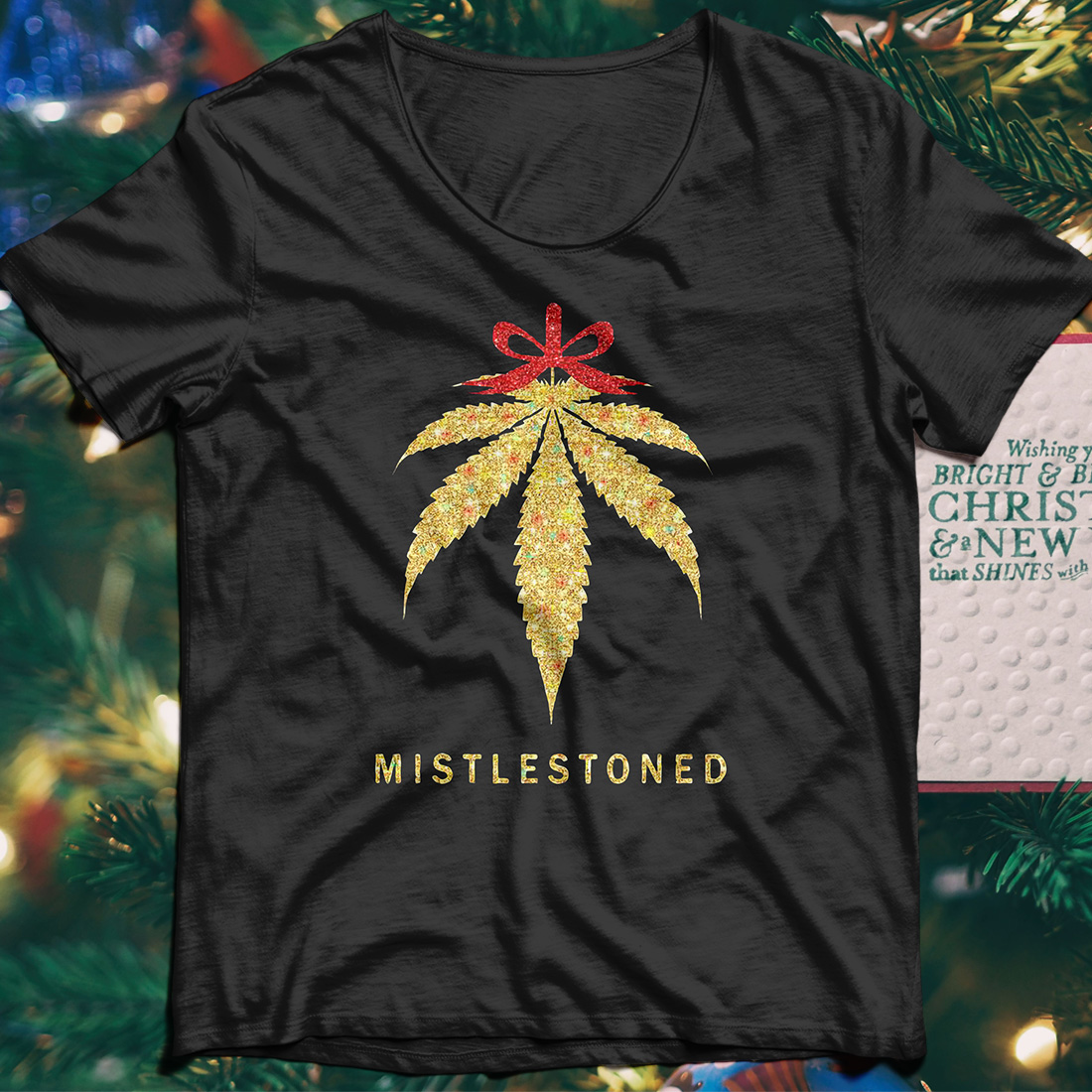Mistlestoned Weed christmas shirt