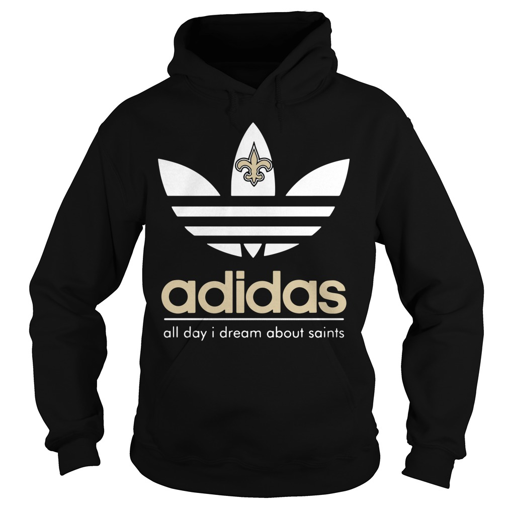 New Orleans Saints Adidas all day I dream about saints Hoodie