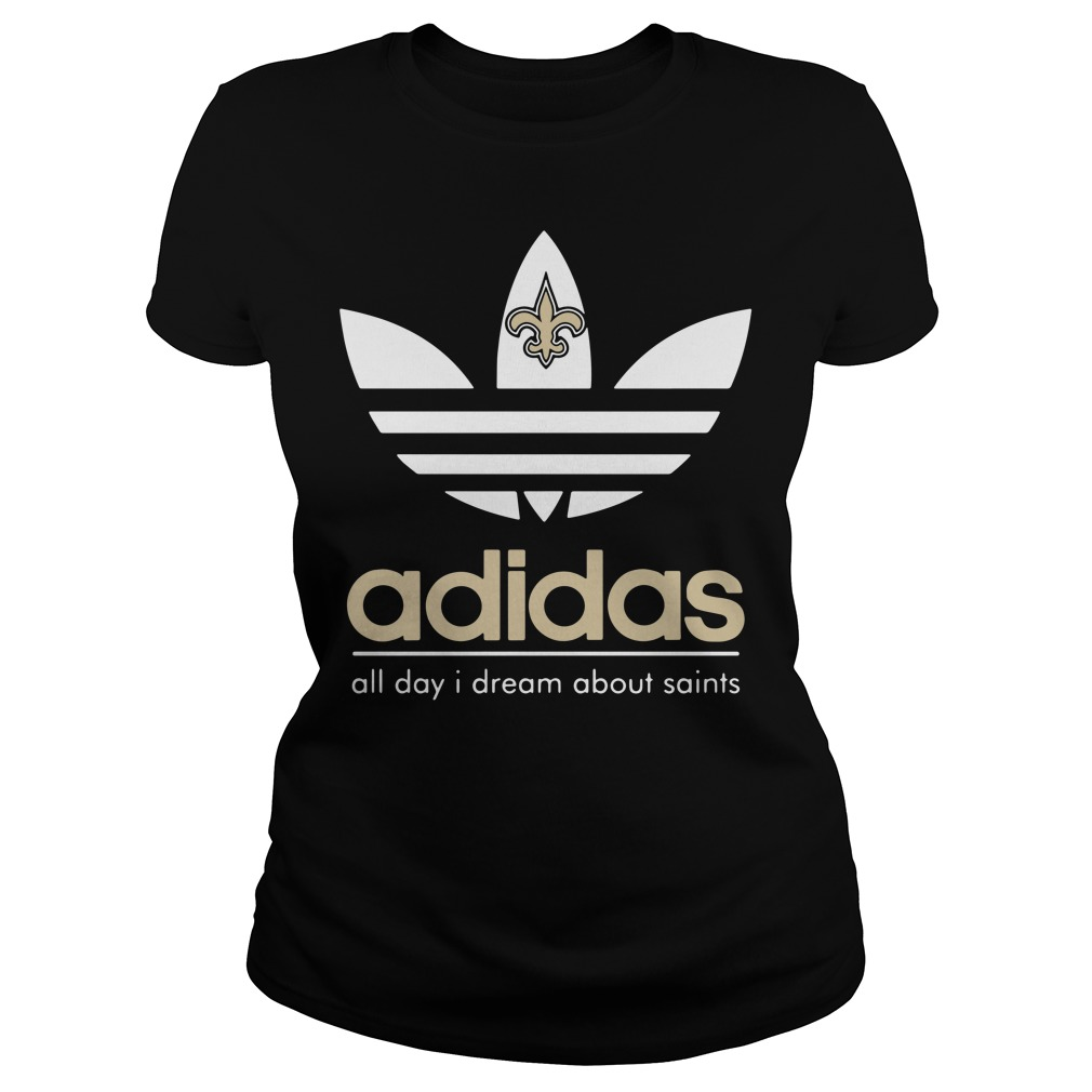 New Orleans Saints Adidas all day I dream about saints Ladies tee