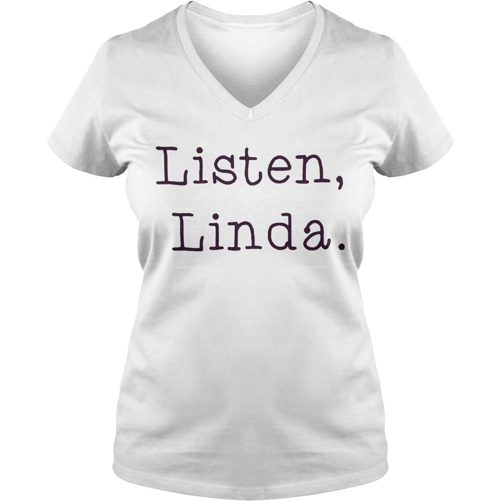 Official Listen Linda V-neck T-shirt