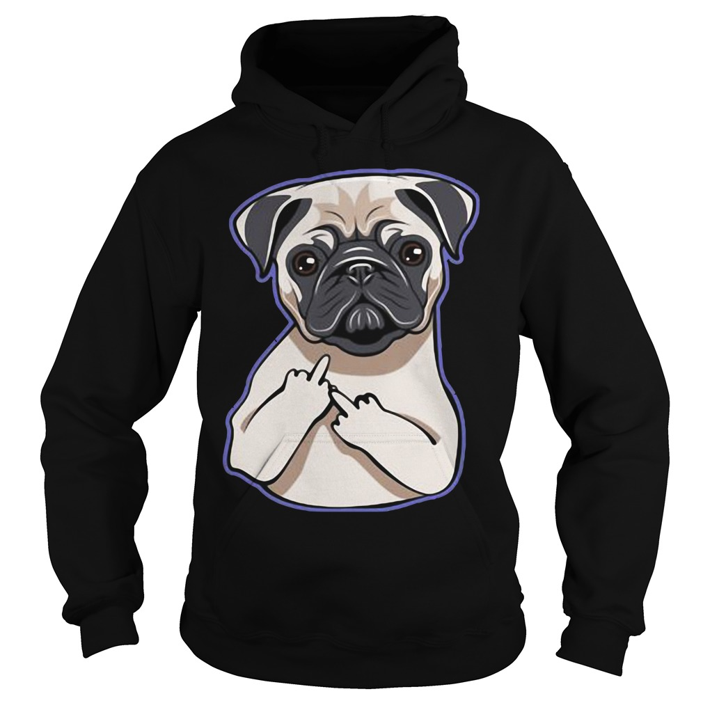 Pug Middle Fingers Up Hoodie