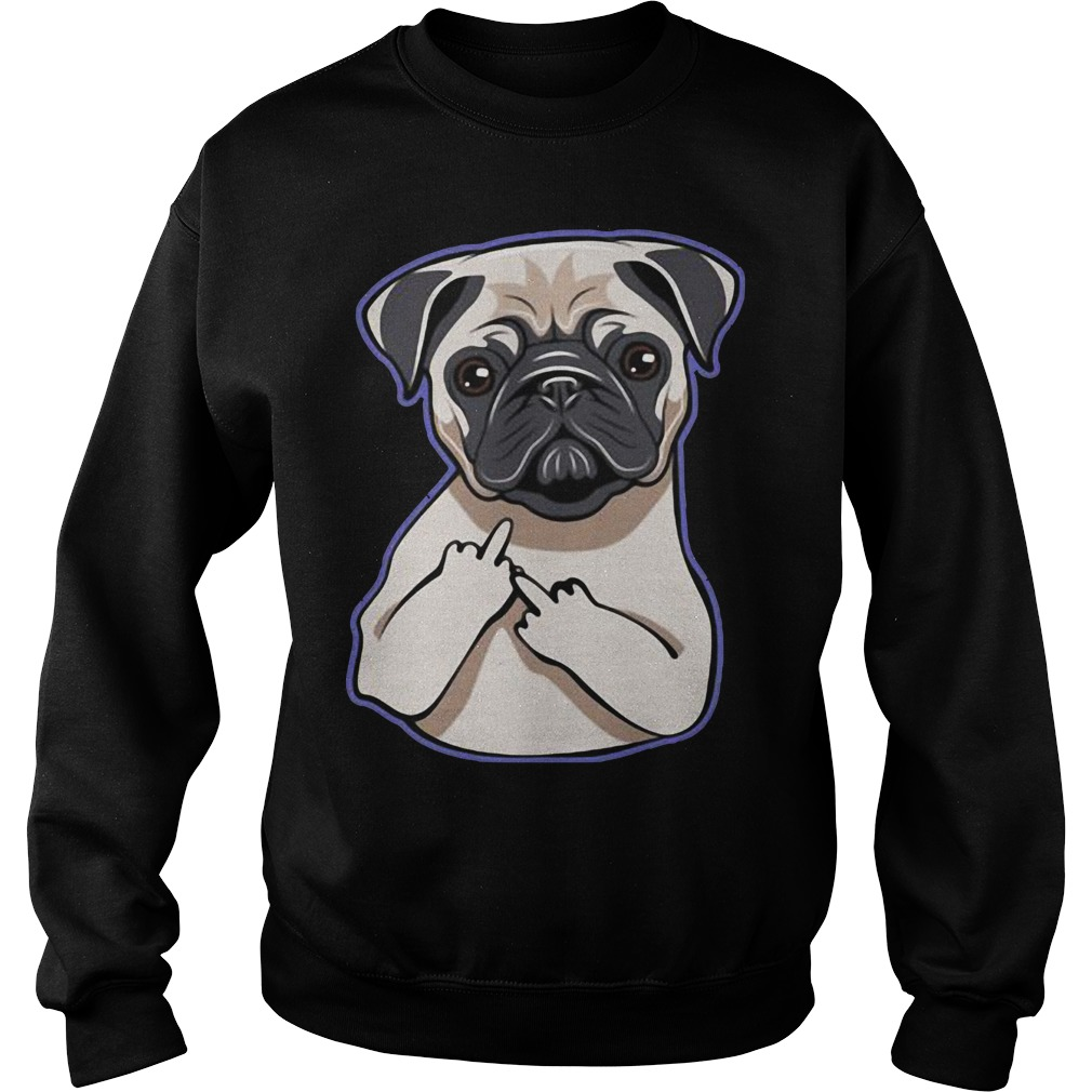 Pug Middle Fingers Up Sweater