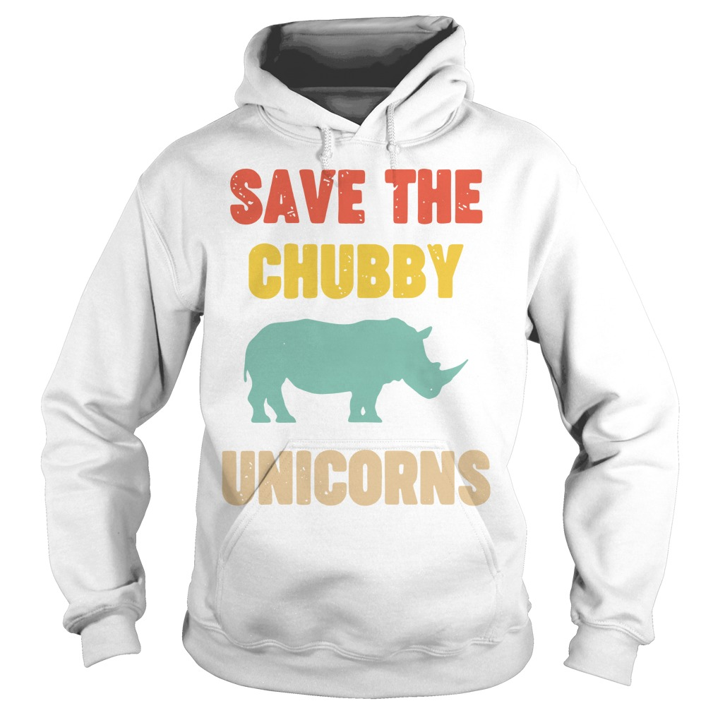 Save The Chubby Unicorn Hoodie