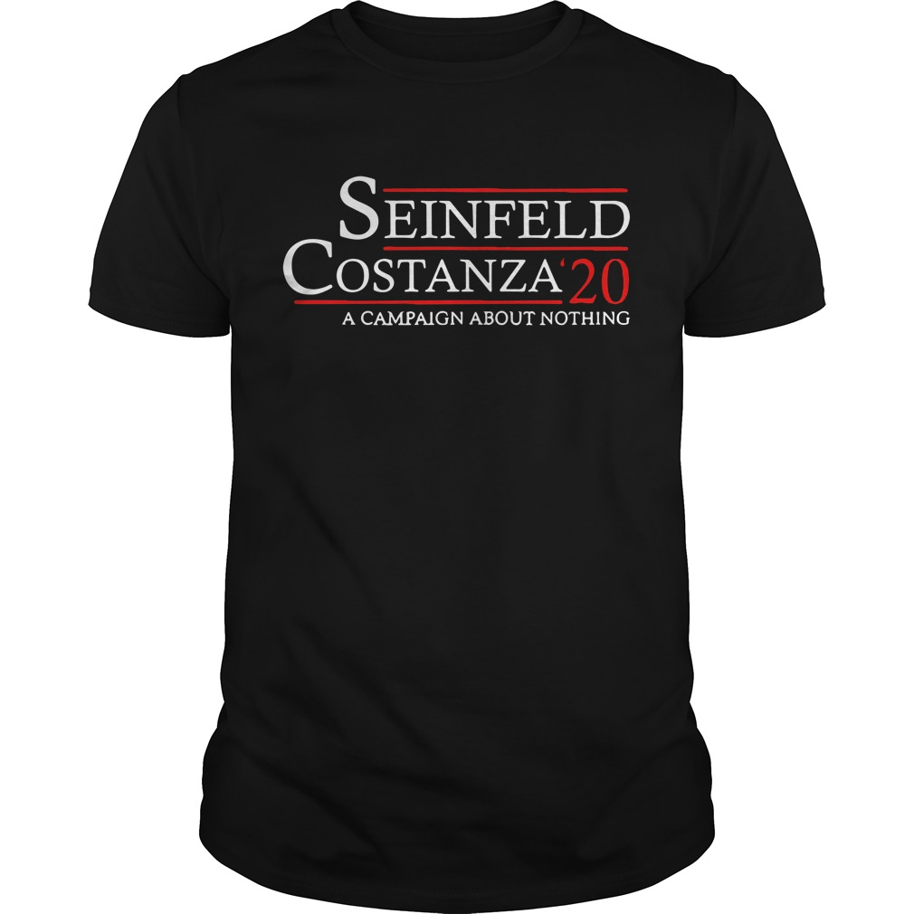 Seinfeld costanza 2020 a campaign about nothing Guys shirt