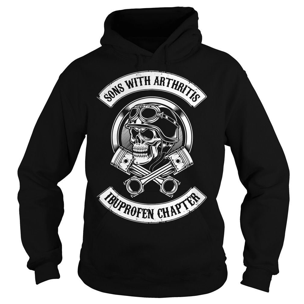 Sons With Arthritis Ibuprofen Chapter Hoodie