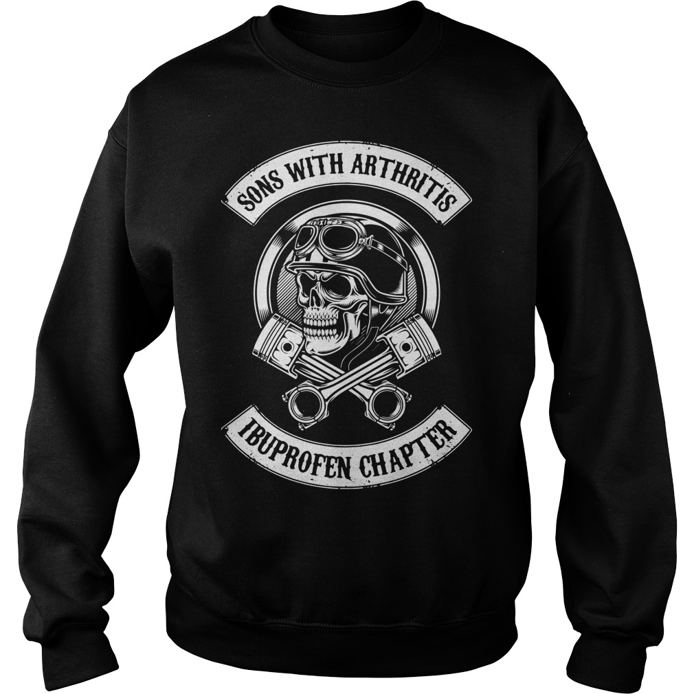 Sons With Arthritis Ibuprofen Chapter Sweater