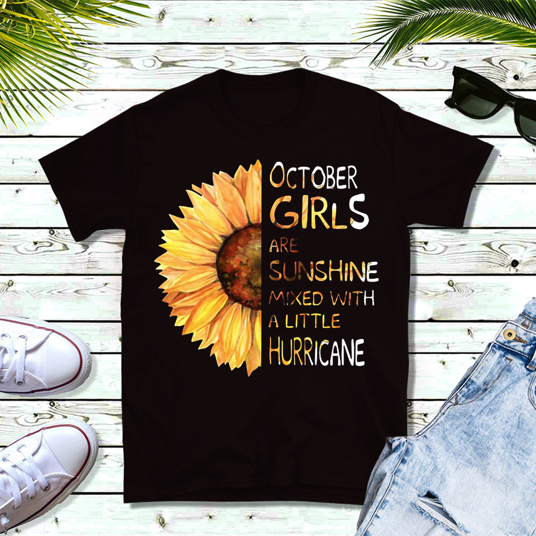 Sunflower October girls are sunshine mixed with a little hurricane shirt