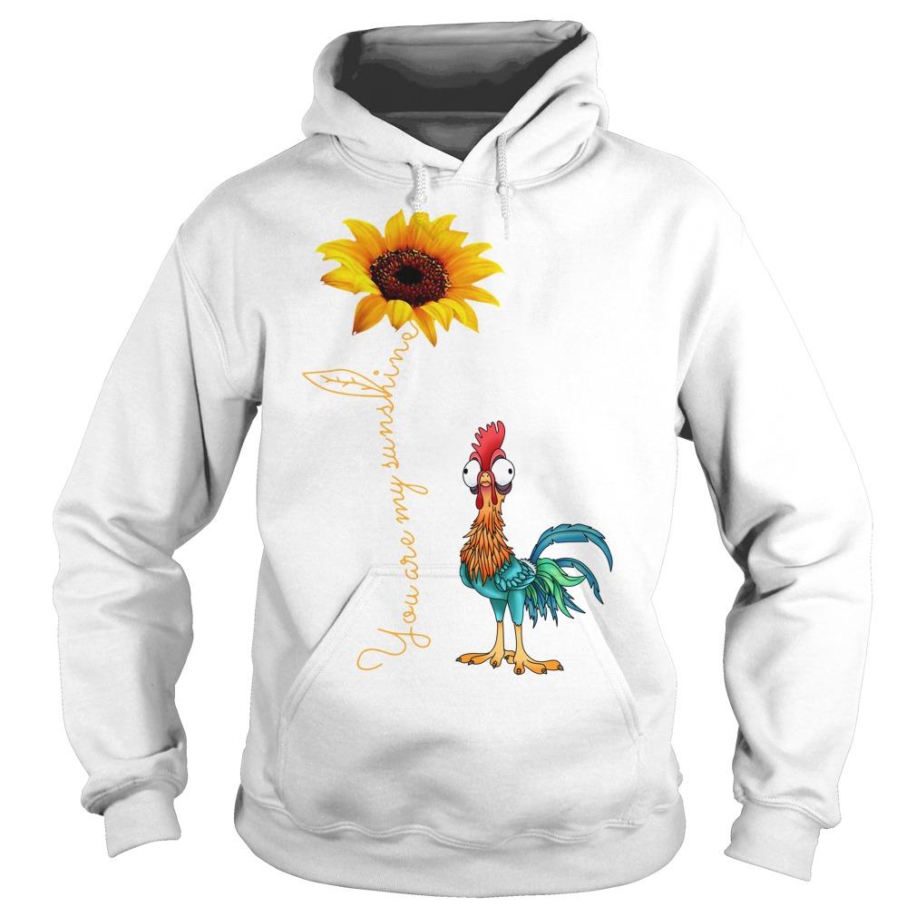 Sunflower You are my sunshine chicken Hoodie