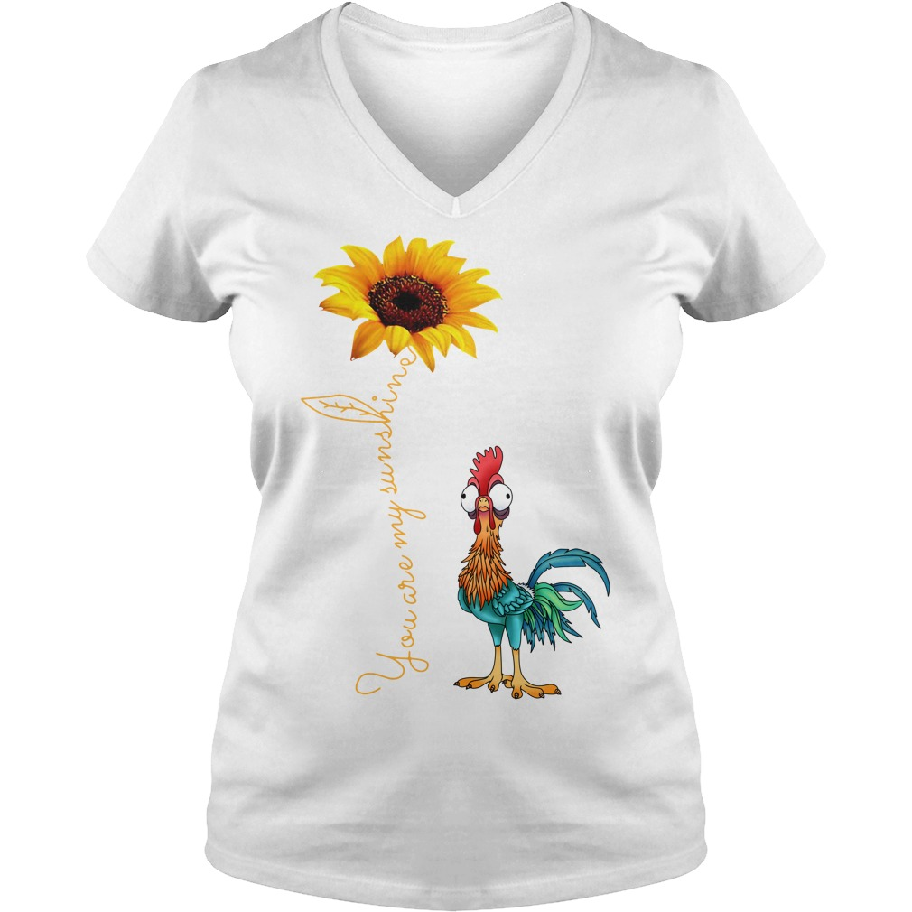 Sunflower You are my sunshine chicken V-neck T-shirt