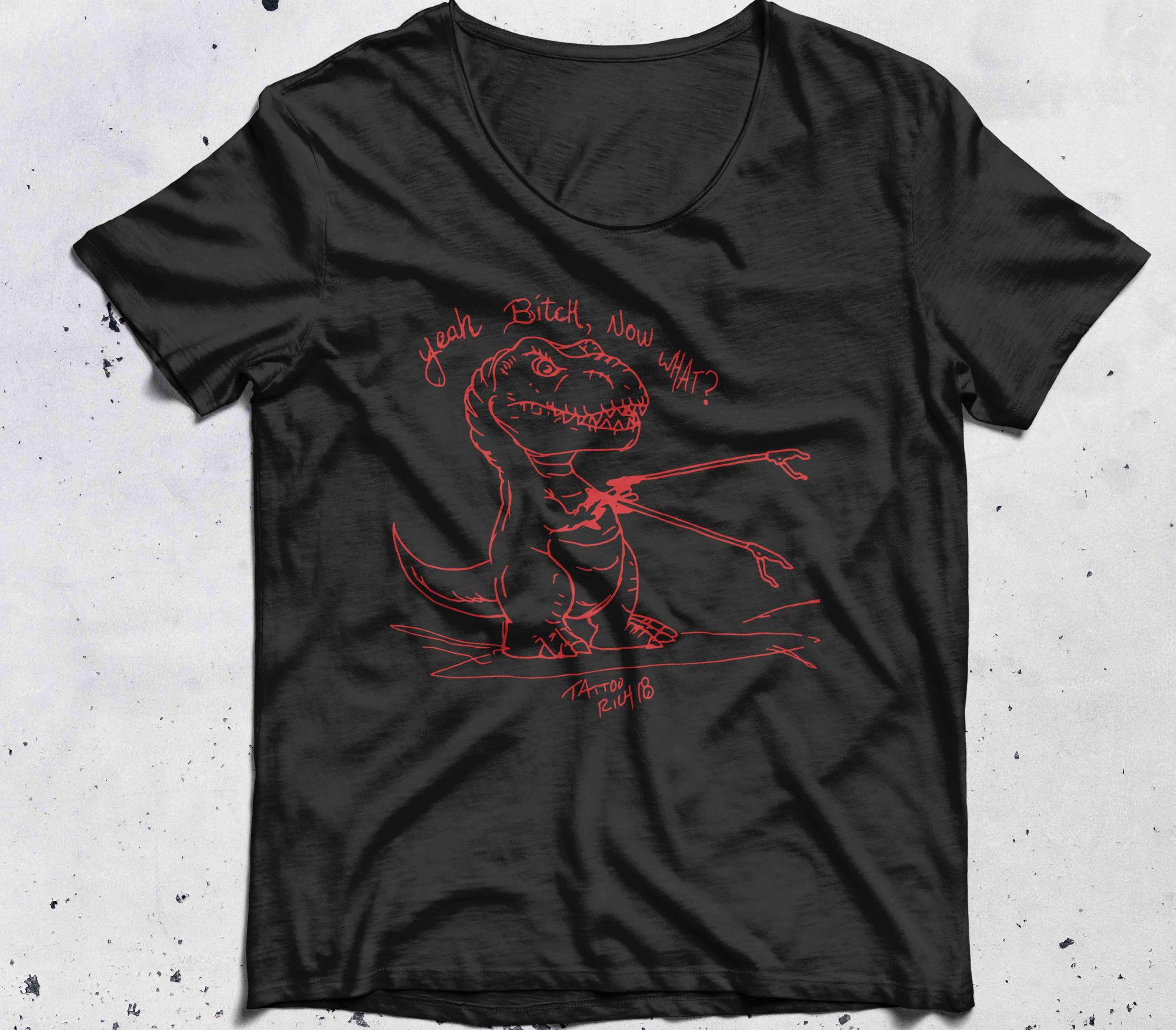 T-rex saurus yeah bitch now what tattoo shirt