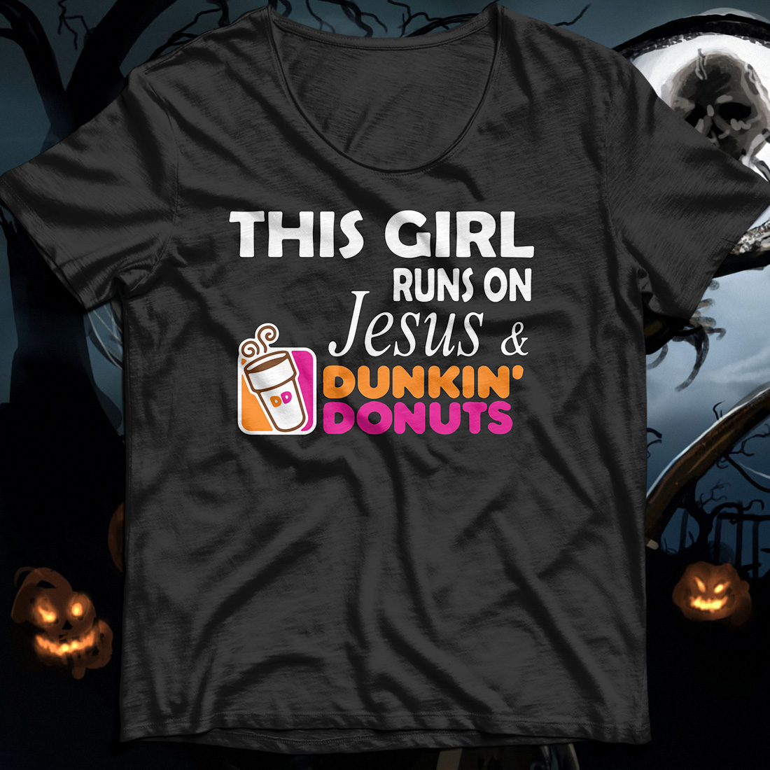 This Girls Run On Jesus And Dunkin' Donuts shirt