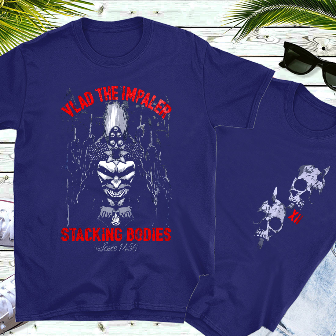 Vlad the Impaler stacking bodies since 1456 shirt