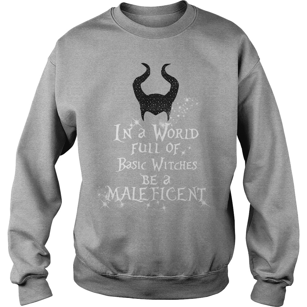 In a world full of basic witches be a Maleficent Sweater